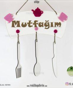 Mutfağım Yazılı İsimli Mutfak Süsü - Duvar Süsü - Hediye - MF006