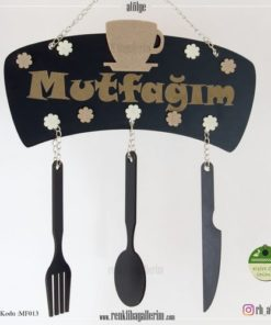 Mutfağım Yazılı İsimli Mutfak Süsü - Duvar Süsü - Hediye - MF013